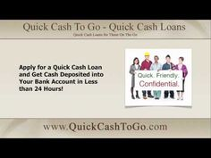Apply for a #QuickCashLoan--$$ Deposited into your Bank--Less than 24 Hrs http://youtu.be/oQy7crOEoDk Apply at http://www.quickcashtogo.com/ #cashloan