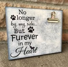 memorials tattoo Pet Picture Frame, No Longer By My Side But Furever In My Heart, Pet Memorial Gift, Animal Lover Photo Board Clip Display xx Dog Crafts, Animal Crafts, Crafts To Sell, Pet Memorial Gifts, Dog Memorial, Memorial Ideas, Silhouette Cameo, Personalized Picture Frames, Personalized Gifts