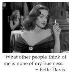 Bette Davis on Life | District of Calamity