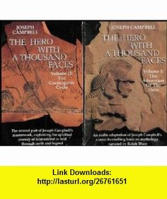 The Hero With A Thousand Faces Two Audiobook Set Vol 1-The Adventure of the Hero AND Vol 2-The Cosmogonic Cycle [2 Audio/4 Audio Cassettes] Joseph Campbell, Ralph Blum ,   ,  , ASIN: B0033Y6496 , tutorials , pdf , ebook , torrent , downloads , rapidshare , filesonic , hotfile , megaupload , fileserve