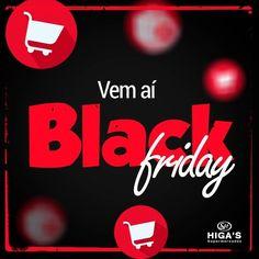 6a2b88ed229 Faltam 7 dias para o Black Friday mais esperado do ano! Black Friday do  Higa s