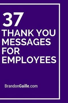 39 Thank You Messages for Employees Almost half of the United States workforce look for companies that value their employees and reward them for a job well done. The appreciation of a single perso Employee Appreciation Gifts, Volunteer Appreciation, Employee Gifts, Employee Rewards, Incentives For Employees, Happy Employees, Employee Incentive Ideas, Team Appreciation Quotes, Gifts For Employees