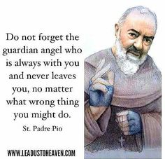 Padre Pio on Guardian Angels Religion Catolica, Catholic Religion, Catholic Quotes, Catholic Prayers, Catholic Saints, Religious Quotes, Roman Catholic, Catholic Theology, Novena Prayers