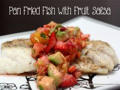 Pan Fried Fish with Fruit Salsa #Recipe - This West Coast Mommy