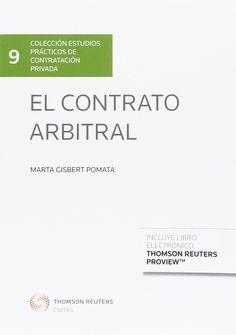 EL CONTRATO ARBITRAL. Marta Gisbert Pomata. Localización: 347/GIS/con