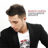 "RADIO   CORAZÓN  MUSICAL  TV: MARCO CARTA ""CASUALMENTE MIRASTE"" SG DE SU ALBUM ""..."
