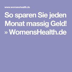 So sparen Sie jeden Monat massig Geld! » WomensHealth.de