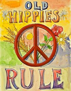 """Old Hippies...  I prefer the word """"Vintage"""", but this works too! ♥ ... and proud of it! :D  Peace"""