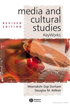 Durham, M. G., & Kellner, D. M. (2009). Media and Cultural Studies. John Wiley & Sons.