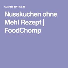 Nusskuchen ohne Mehl Rezept | FoodChomp