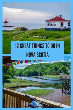 12 great things to do in Nova Scotia