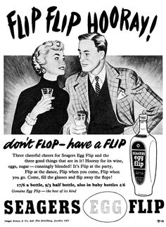 1954 Seagers Egg Flip ad | Flickr - Photo Sharing!