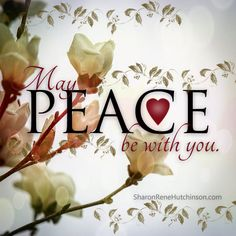 May Peace be with You