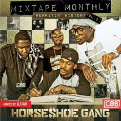 Mixtape Monthly Vol 2 from Horseshoe Gang