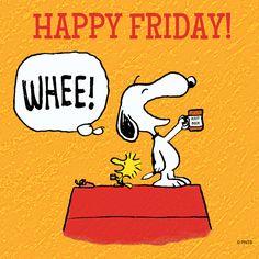 Happy Friday! Peanuts Cartoon, Peanuts Snoopy, Snoopy Cartoon, Snoopy Comics, Viernes Friday, Happy Friday Quotes, Happy Friday Pics, Snoopy Pictures, Snoopy Images