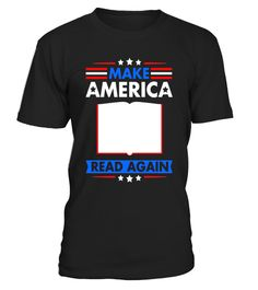 """# Make America Read Again Literary T-Shirt for Men Women Kids .  Special Offer, not available in shops      Comes in a variety of styles and colours      Buy yours now before it is too late!      Secured payment via Visa / Mastercard / Amex / PayPal      How to place an order            Choose the model from the drop-down menu      Click on """"Buy it now""""      Choose the size and the quantity      Add your delivery address and bank details      And that's it!      Tags: Official licensed…"""