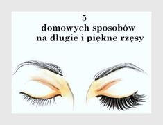 Długie i mocne rzęsy domowymi sposobami Kiss Makeup, Beauty Makeup, Hair Makeup, Hair Beauty, Beauty Care, Beauty Hacks, Les Rides, Face And Body, Good To Know