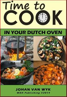 Time to cook in your dutch oven Backpacking Food, Camping Meals, Dutch Oven Camping, Dutch Oven Recipes, Foods With Gluten, Southern Recipes, Love Food, Food Videos, Crockpot Recipes