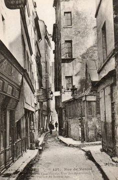 """rue de Venise - Paris 4ème La rue de Venise vers 1910, """"une des dernières ruelles du Moyen âge..."""