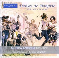 Bengra / Mendoze - Danses De Hongrie Du Xviiie X