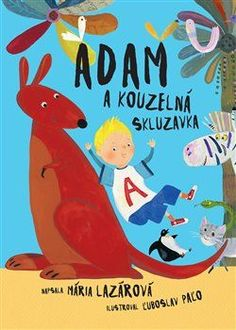 Adam a čarovná šmykľavka (Mária Lazarová) [SK] Kniha Frosted Flakes, Family Guy, Marvel, Character, Lettering, Griffins