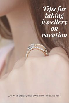 Tips for Taking Jewellery on Vacation   The Diary Of A Jewellery Lover  What to consider when you take jewelry on vacation.  Taking jewellery on holiday.