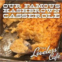 HASHBROWN CASSEROLE from Loveless