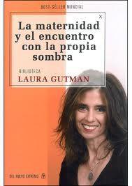 la maternidad y el encuentro con la propia sombra-laura gutman-9789876092982