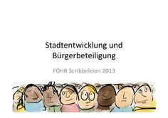 Stadtentwicklung und Bürgerbeteiligung by FÖHR Agentur für Wissenstransfer via slideshare