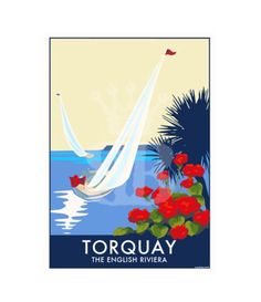 Torquay Sailing vintage style travel poster and seaside print forms part of the British Coastlines travel art collection. Created by Devon Artist Becky Bettesworth. Posters Uk, Railway Posters, Travel Posters, Vintage Posters, Travel English, British Travel, Devon And Cornwall, New Poster, Seaside