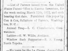 "List of patents includes ""Ladder--G. W. Willis, Atchison"" 1872."
