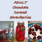 Adult Chocolate Covered Strawberries