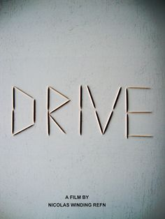 best minimalist poster I've seen in a while: Drive