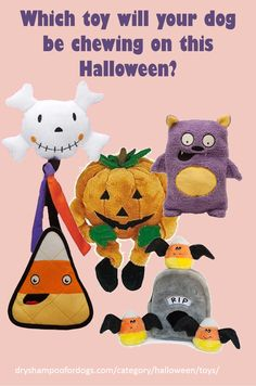 Is the Spooky Gravestone too spooky or the Pumpkin Bungee too orange for your dog? Will the Durable Candy Squeak Plush Toy give her a sweet tooth? Will he be tickled by the Skull Tassels or pounce on the Stuffingless Bat before it flys away?