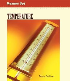 Discusses heat, temperature, the science behind measuring temperature, and the different devices used to measure temperature. Grade 2 Science, Science Curriculum, Heat Energy, Cold Temperature, Inference, Children's Literature, Student Learning, Hot, Thermal Energy