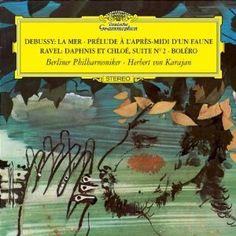 Amazon.com: Debussy: La Mer; Prélude à L'Apres-midi d'un Faune ( Prelude to the Afternoon of a Faun) / Ravel: Daphnis et Chloé, Suite No. 2; Bolero ~ Karajan: Debussy, Ravel: Music