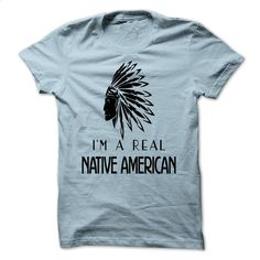 I'm Real Native American T Shirts, Hoodies, Sweatshirts - #custom t shirt design #pullover hoodie. GET YOURS => https://www.sunfrog.com/LifeStyle/Im-Real-Native-American.html?60505