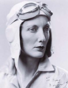 Beryl Markham -  first woman to cross the Atlantic east-to-west solo, and the first person to make it from England to North America non-stop