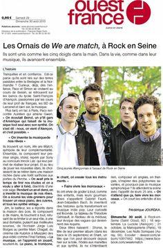 Ouest France - We Are Match à Rock en Seine