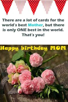In front of us, sending birthday quotes for mom, or sending happy mothers day quotes for mom could Happy Birthday Mom Message, Happy Birthday Mother, Birthday Wishes For Mom, Birthday Cards Images, Birthday Wishes And Images, Birthday Wishes Messages, Wishes Images, Famous Birthday Quotes, Snuggles
