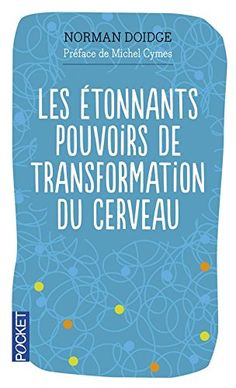 Les étonnants pouvoirs de transformation du cerveau de No... https://www.amazon.fr/dp/2266188232/ref=cm_sw_r_pi_dp_x_SO3MybY51TEAV