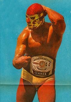 Canek, the Beef-a-saurus Rex of Lucha Libre Mexican Wrestler, Wrestling Posters, Lycra Men, Retro Gym, Retro Illustration, Band Posters, Costume, Martial Arts, Pop Art