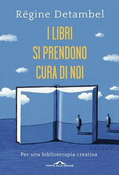 Peccati di Penna: SEGNALAZIONE - I libri si prendono cura di noi di ...
