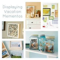Ideas for Displaying Vacation Keepsakes