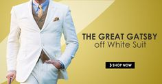 Gatsby Suit has peak lapel with one back vent from high quality linen taken from movie The Great Gatsby, Get narrow style Leonardo DiCaprio Off White Suit Gatsby Costume, Suit Shop, White Suits, The Great Gatsby, Leonardo Dicaprio, Confidence, Shop Now, Movie, Mens Fashion