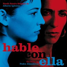 Hable Con Ella - Alberto Iglesias - 2002