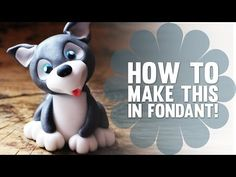 How to Make a Cute Fondant Husky Puppy Dog - Cake Decorating Tutorial - YouTube