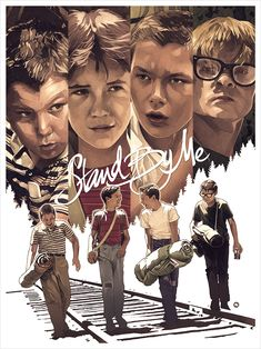Stand by Me (Even More Cool Art from the Stephen King Art Show - The Shining, Gunslinger and More — GeekTyrant) Best Movie Posters, Movie Poster Art, Film Posters, Beau Film, Stand By Me, Great Films, Good Movies, 80s Movies, Love Movie