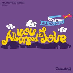 Camiseta 'All you need is love'. http://cami.st/p/1731