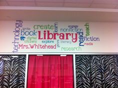 Tiff's Wordle above the Circ Desk in her new library